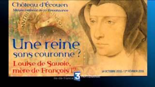 Ecouen France  city photo : Exposition Louise de Savoie au Château d'ECOUEN - Musée national de la Renaissance