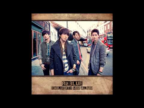 CNBLUE – Where You Are (English Ver.) (Full Audio)  [Re:Blue Mini Album]
