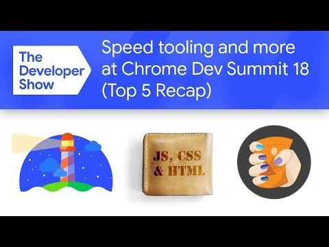 Speed tooling, Squoosh.app & more! (Chrome Dev Summit Top 5 Recap)