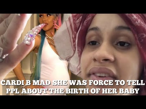 Cardi B force to announce baby's arrival due to ppl selling HER  HOSPITAL info