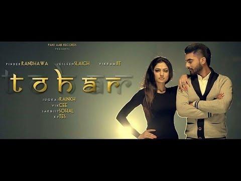 Tohar – Pinder Randhawa | Panj-aab Records | Latest Punjabi Song 2014 | Full HD