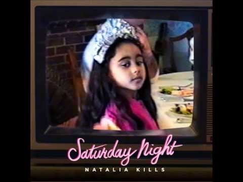 Natalia Kills - Saturday Night (Official Audio)