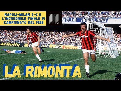 Napoli-Milan e lo Scudetto 1988: LA RIMONTA