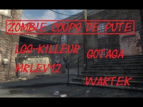 Zombie Coup de Pute avec GotaGa / Wartek / LGS-Killeur