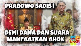 Video S (adi) s! Prabowo Manfaatkan Ahok, Demi Dana Dan Suara! MP3, 3GP, MP4, WEBM, AVI, FLV Desember 2018