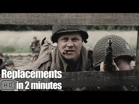 Band of Brothers In 2 Minutes - Part 4 Replacements