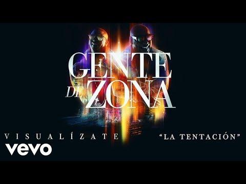 La Tentación - Gente de Zona  (Video)