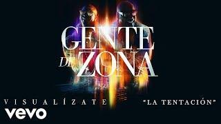 "Gente De Zona - ""La Tentación"" [Cover Audio]Album ""Visualízate"" available on these digital platforms:iTunes: http://smarturl.it/VisualizateGoogle Play: http://smarturl.it/VisualizateGPAmazon: http://smarturl.it/VisualizateAm Spotify: http://smarturl.it/VisualizateSp Follow Gente De Zona:http://www.facebook.com/gentedezonahttp://www.twitter.com/gdzoficialhttp://www.instagram.com/gentedezonaOfficial cover audio video by Gente De Zona performing ""La Tentación."" (C) 2016 Sony Music Entertainment US Latin LLC /Magnus Media LLC"