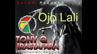 Download lagu Tony Q Rastafara Ojo Lali Mp3