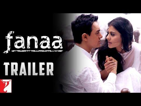 Video Fanaa | Official Trailer | Aamir Khan | Kajol download in MP3, 3GP, MP4, WEBM, AVI, FLV January 2017