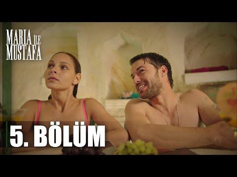 Maria ile Mustafa 5. Bölüm