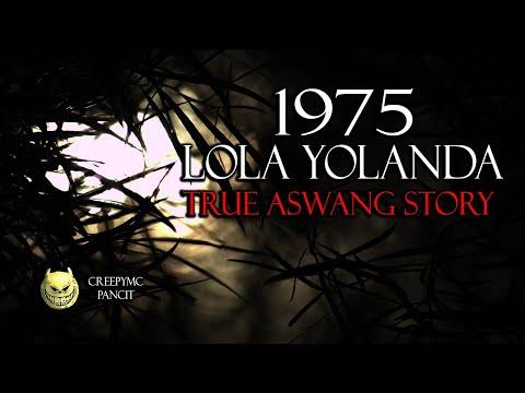 Si Lola Yolanda sa Taong 1975 - True Awang Story