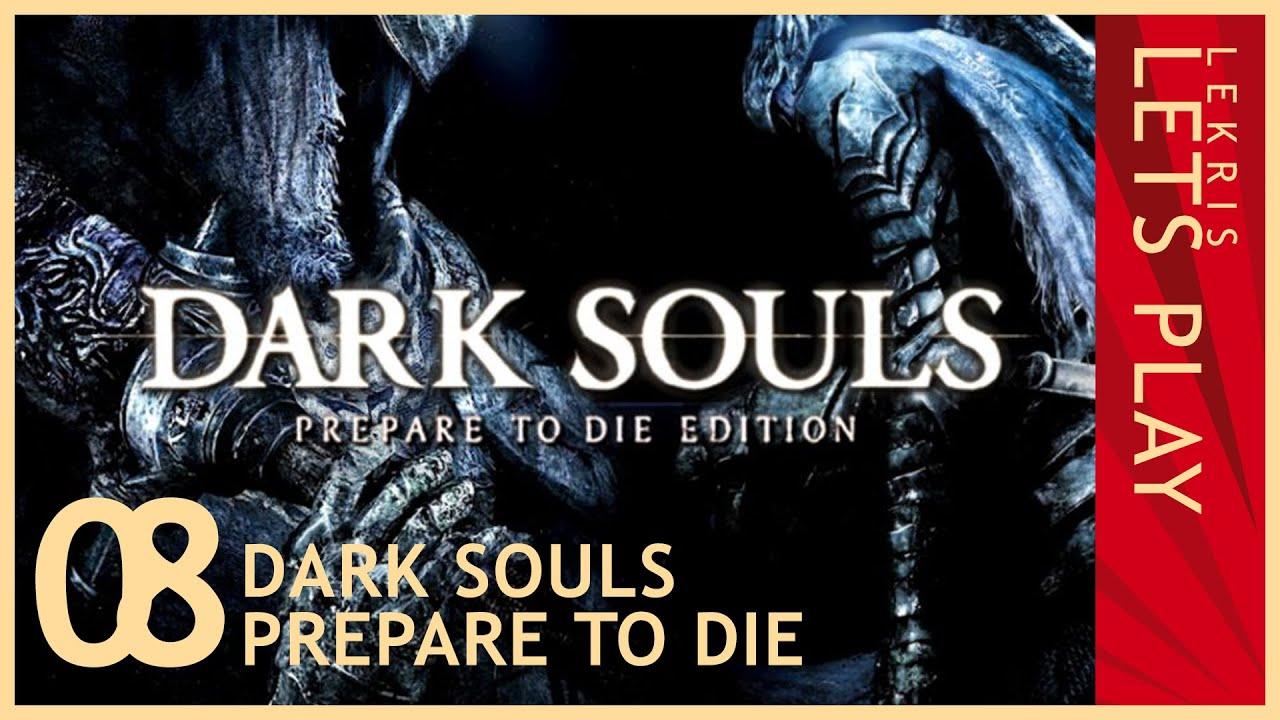 Let's Die - Dark Souls #08 - Taurus-Dämon klatschen