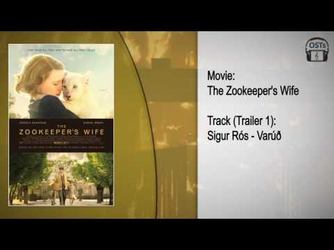 The Zookeeper's Wife | Soundtrack | Sigur Rós - Varúð