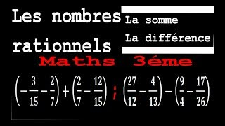 Maths 3ème - Les nombres rationnels Addition et Soustraction Exercice 5