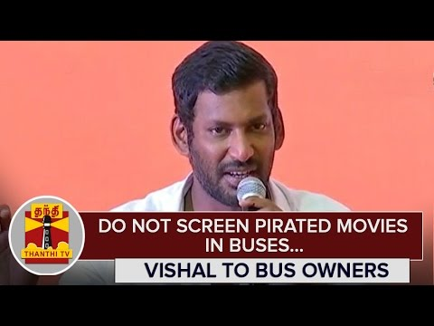Do-not-Screen-Pirated-Movies-in-Buses--Vishal-to-Bus-Owners-Thanthi-TV