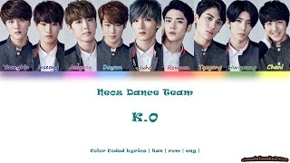 Download Lagu SF9 (에스에프나인) / NEOZ (네오즈) Dance Team - K.O (color coded lyrics han | rom | eng) Mp3