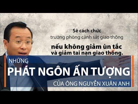 Những phát ngôn ấn tượng của ông Nguyễn Xuân Anh | VTC1 - Thời lượng: 63 giây.