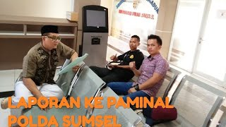 Video LAPORAN KE PAMINAL POLDA SUMSEL MP3, 3GP, MP4, WEBM, AVI, FLV Januari 2019