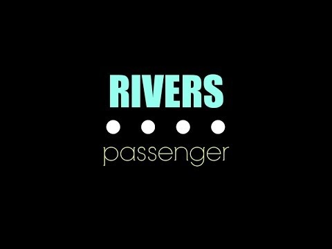Passenger - Rivers lyrics