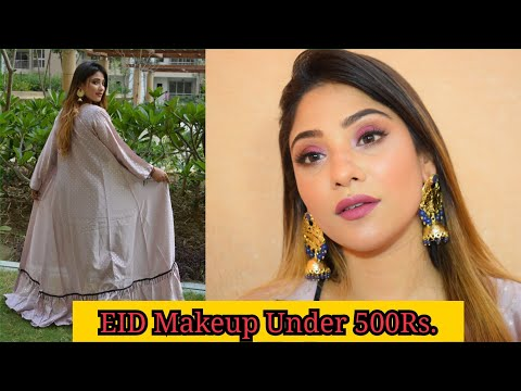 Soft Glam Eid Makeup Under 500 Rs. || #EIDMUBARKA Series