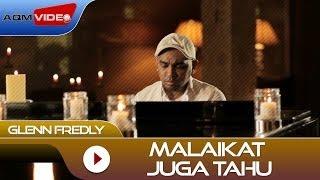 Glenn Fredly - Malaikat Juga Tahu (OST Rectoverso)  | Official Video