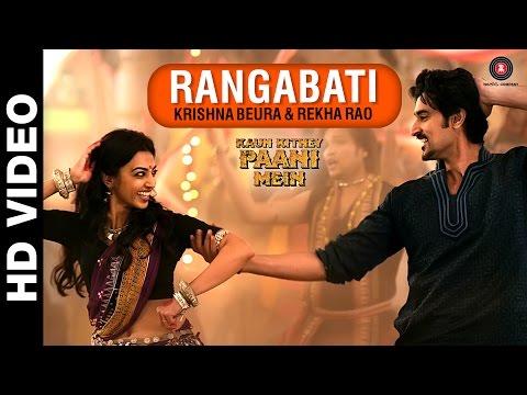 Rangabati | Kaun Kitney Paani Mein | Kunal Kapoor,