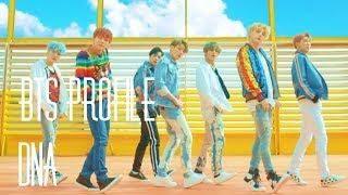 "Video BTS Profile | ""DNA"" MP3, 3GP, MP4, WEBM, AVI, FLV Maret 2018"