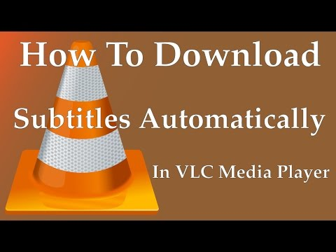 How To Download Subtitles Automatically In VLC Media Player | Movie subtitle (.srt) on VLC - 2017