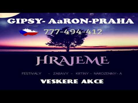 Gipsy Aaron - Našti Me Zasovav & Mire Čave 2017