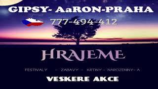 Download Lagu Gipsy Aaron - Našti Me Zasovav & Mire Čave 2017 Mp3