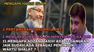 Video Mengapa Umat Islam Menyembah Ka'bah || Dr ZAKIR NAIK MP3, 3GP, MP4, WEBM, AVI, FLV Oktober 2018