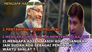 Video Mengapa Umat Islam Menyembah Ka'bah || Dr ZAKIR NAIK MP3, 3GP, MP4, WEBM, AVI, FLV Agustus 2018