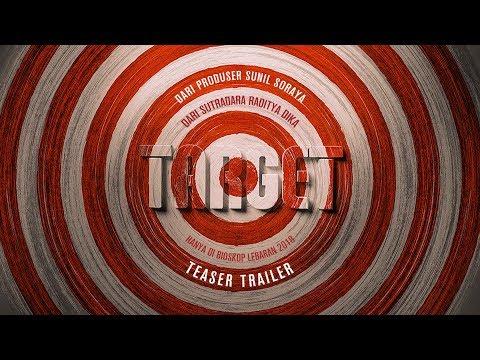 Download Video TEASER FILM TARGET (di bioskop 2018)