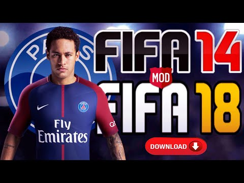 Download FIFA 14 Mod FIFA 18 Android | Neymar Update PSG Full Unlock | Apk Data Obb