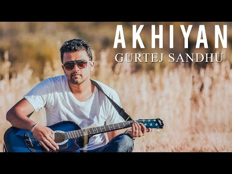 Akhiyan Songs mp3 download and Lyrics