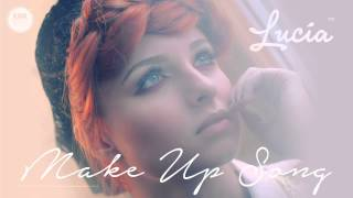 Lucia - Make Up Song (Acoustic Version)