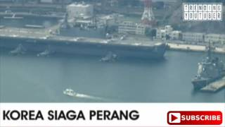 Video KOREA SIAGA PERANG,,, kapal induk Jepang kawal ketat kapal bahan bakar AMERIKA SERIKAT. MP3, 3GP, MP4, WEBM, AVI, FLV September 2017