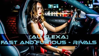 Nonton [AU CLEXA] Fast and Furious - Rivals Film Subtitle Indonesia Streaming Movie Download