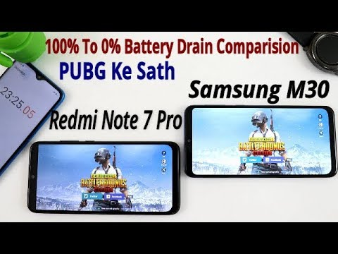 Redmi Note 7 Pro Vs Samsung M30 PUBG Battery Drain Comparision !! 100% To 0% Battery Drain, HINDI