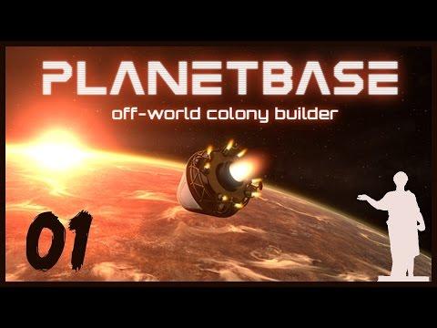 Planetbase [Beta] #01 - Внеземная Колонизация