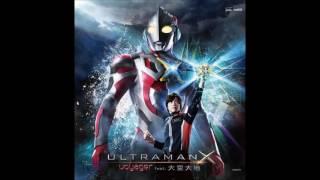 Video Ultraman X op full by Voyager MP3, 3GP, MP4, WEBM, AVI, FLV Mei 2018