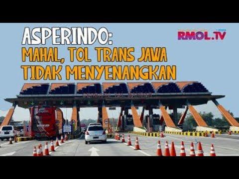 Asperindo: Mahal, Tol Trans Jawa Tidak Menyenangkan