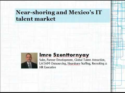 Near-shoring and Mexico's IT talent market