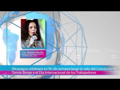Nicaragua celebrará en fin de semana largo la vida del Comandante Tomás Borge y el Día Internacional de los Trabajadores