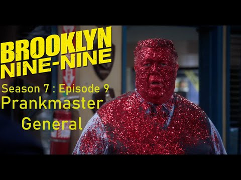 "Brooklyn Nine-Nine Season 7 : Episode 9 : ""Jake The Prankmaster General"""