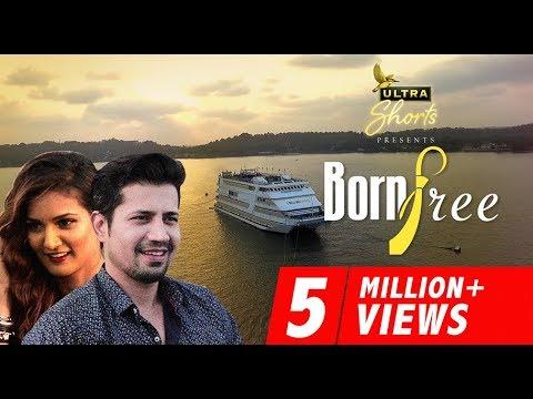 Born Free | Short Film | Sumeet Vyas, Mukti Mohan