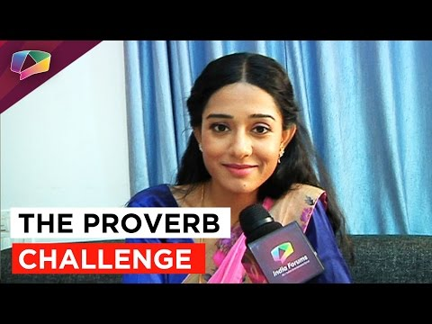Amrita Rao takes up the Proverb Challenge!