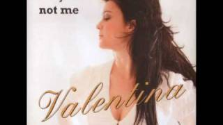 VALENTINA  --  Good Grief Christina