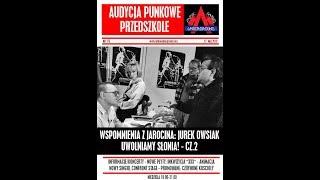 Audycja Punkowe Przedszkole (375): Wspomnienia z Jarocina - Jurek Owsiak - część 2 (12.05.2019)